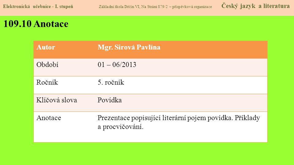 AutorMgr.Sirová Pavlína Období01 – 06/2013 Ročník5.