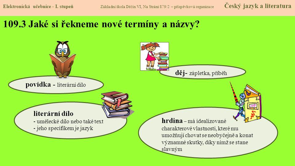 109.3 Jaké si řekneme nové termíny a názvy.Elektronická učebnice - I.