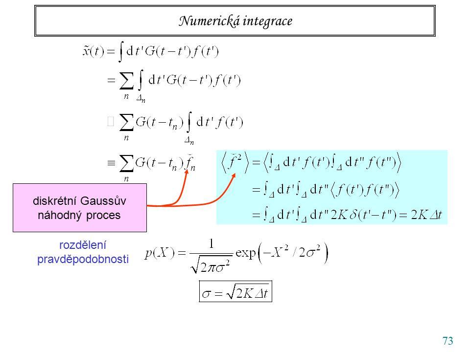 73 Numerická integrace diskrétní Gaussův náhodný proces rozdělení pravděpodobnosti