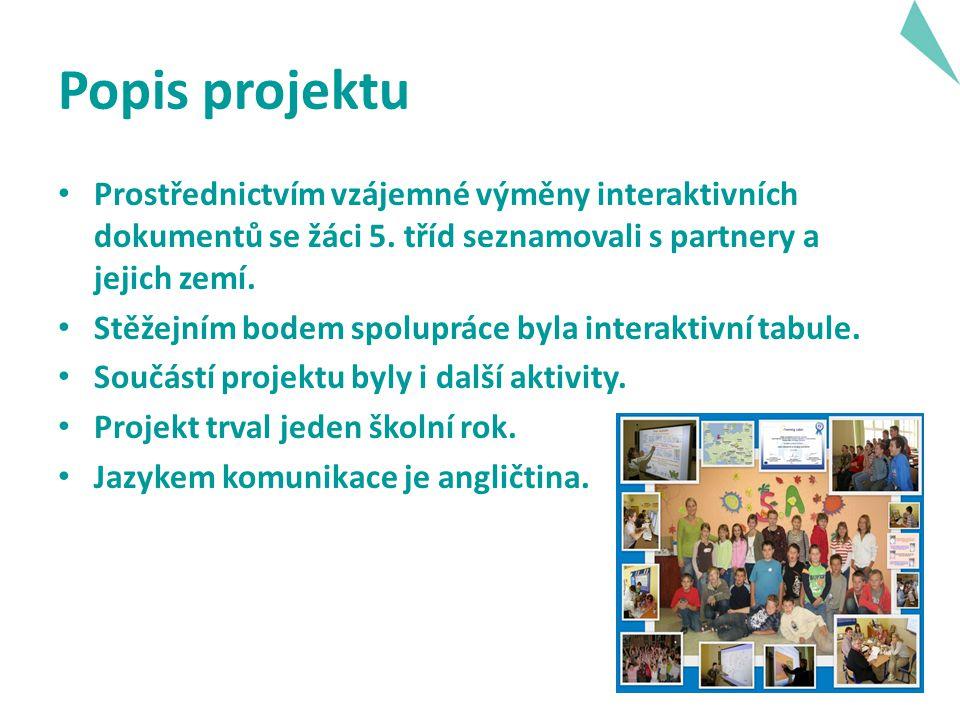 Popis projektu Prostřednictvím vzájemné výměny interaktivních dokumentů se žáci 5.