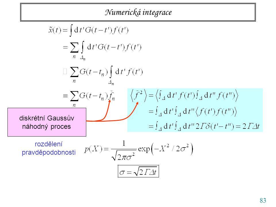 83 Numerická integrace diskrétní Gaussův náhodný proces rozdělení pravděpodobnosti