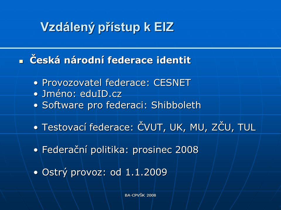 BA-CPVŠK 2008 Federace identitFederace identit zajišťuje bezpečnou výměnu autentizačních a autorizačních údajů mezi různými organizacemi a umožňuje jejich uživatelům přistupovat jednotným a bezpečným způsobem ke zdrojům a aplikacím na webu.