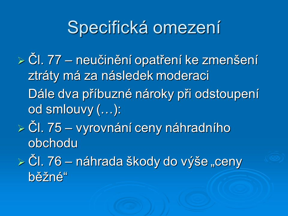 Specifická omezení  Čl.