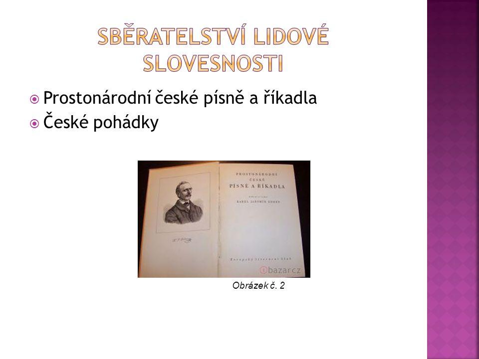  Prostonárodní české písně a říkadla  České pohádky Obrázek č. 2