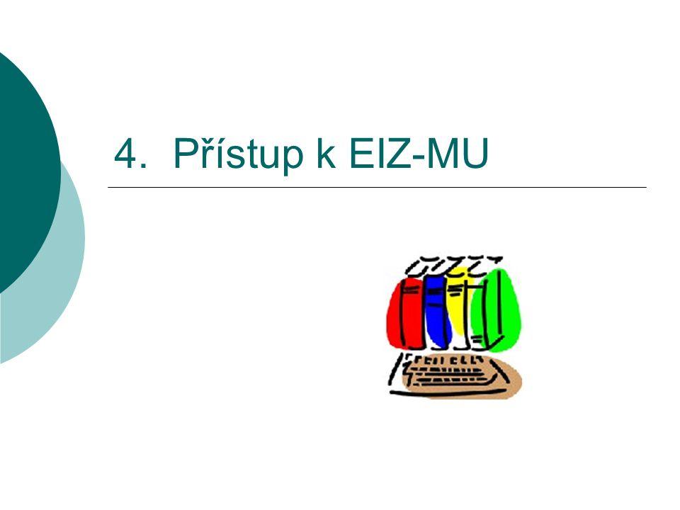 4. Přístup k EIZ-MU