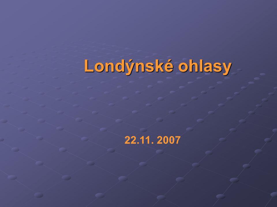 Londýnské ohlasy Londýnské ohlasy 22.11. 2007
