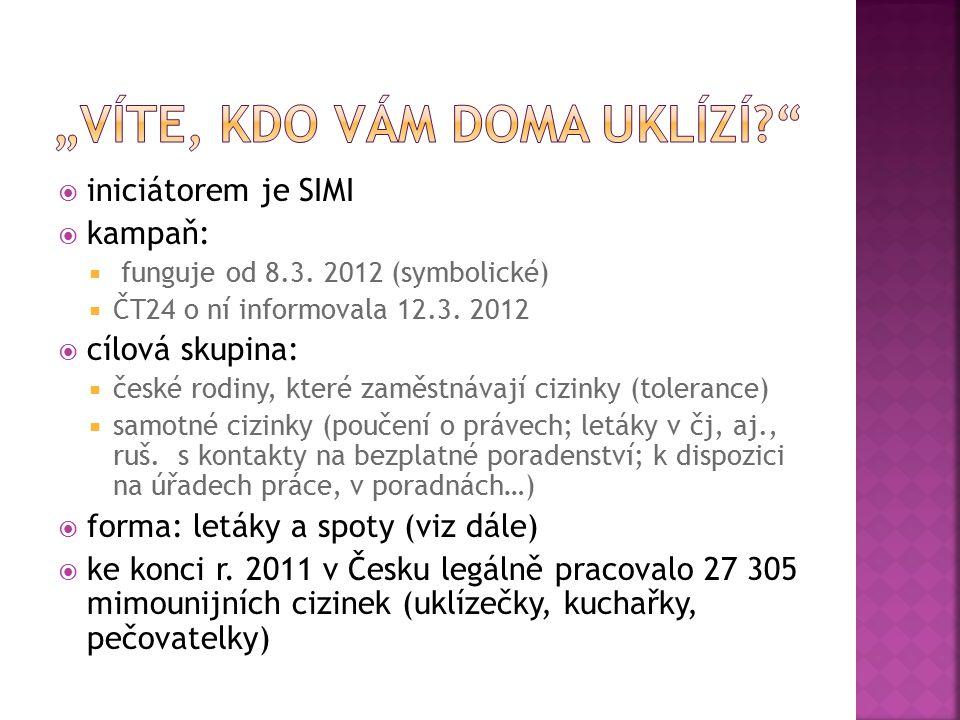  dle Magdy Faltové, ředitelky SIMI, šlo zejm.o Ukrajinky + další občanky býv.