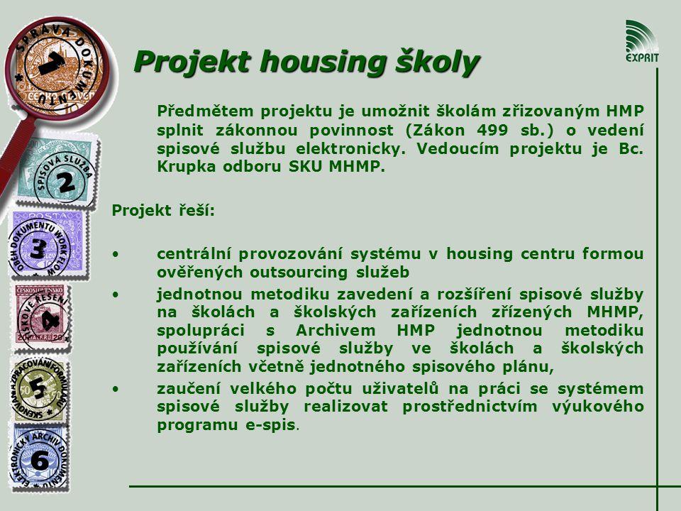 Projekt housing školy Předmětem projektu je umožnit školám zřizovaným HMP splnit zákonnou povinnost (Zákon 499 sb.) o vedení spisové službu elektronicky.