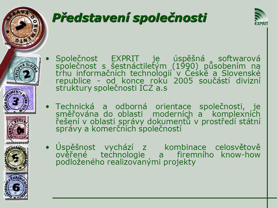 Společnost EXPRIT je úspěšná softwarová společnost s šestnáctiletým (1990) působením na trhu informačních technologií v České a Slovenské republice - od konce roku 2005 součástí divizní struktury společnosti ICZ a.s Technická a odborná orientace společnosti, je směřována do oblasti moderních a komplexních řešení v oblasti správy dokumentů v prostředí státní správy a komerčních společností Úspěšnost vychází z kombinace celosvětově ověřené technologie a firemního know-how podloženého realizovanými projekty Představení společnosti