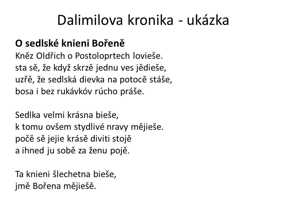 Dalimilova kronika - ukázka O sedlské knieni Bořeně Kněz Oldřich o Postoloprtech lovieše.