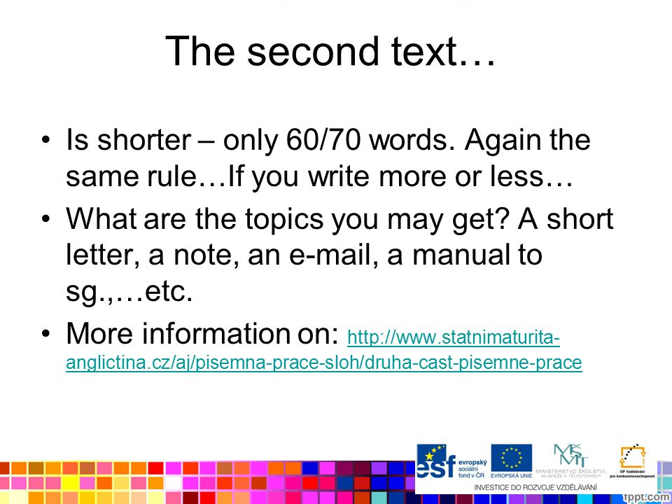 The second text… Is shorter – only 60/70 words.