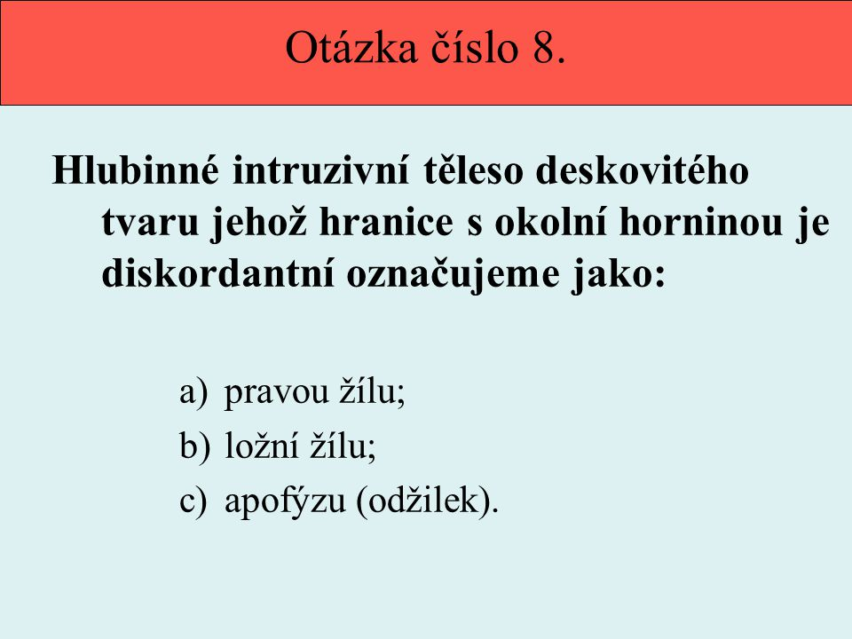 Otázka číslo 8.