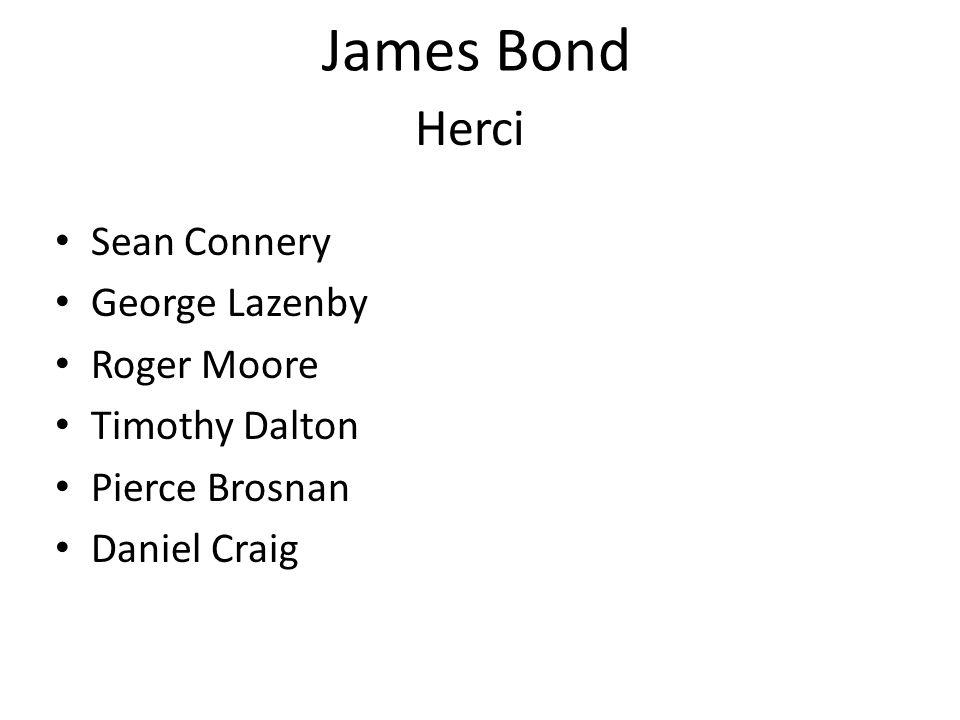 James Bond hrál 6x Jamese Bonda 1.Dr. No 2. Srdečné pozdravy z Ruska 3.