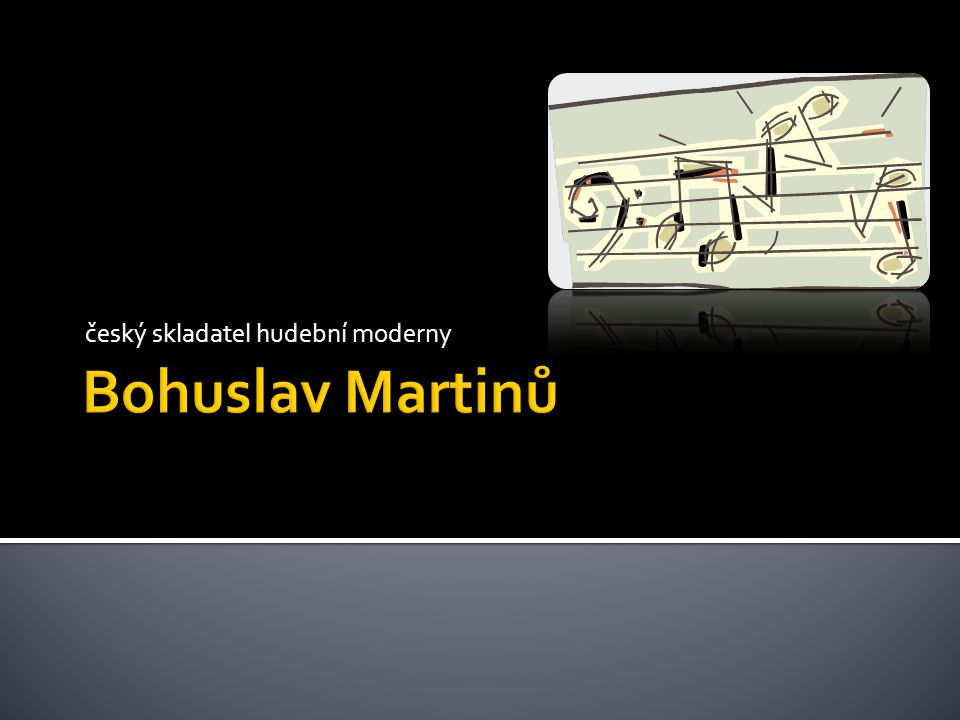 český skladatel hudební moderny