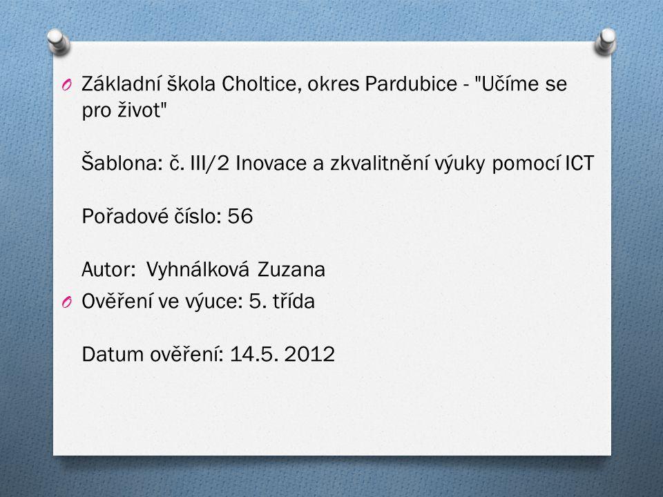O Základní škola Choltice, okres Pardubice -