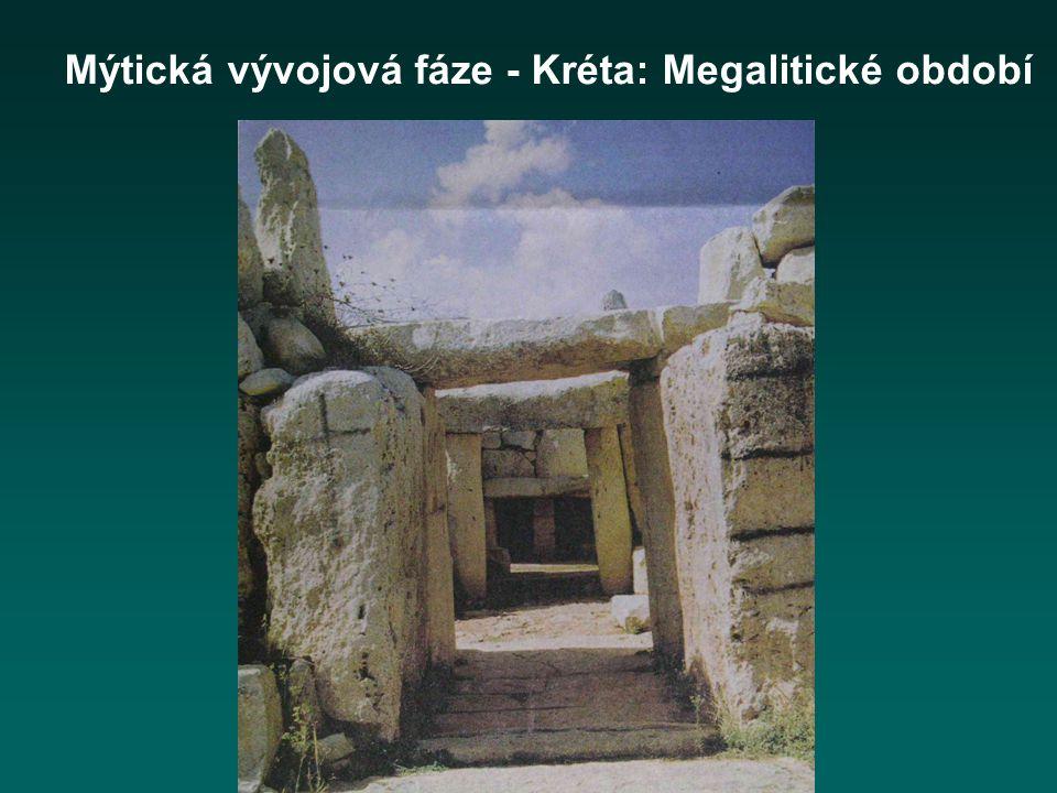Mýtická vývojová fáze - Kréta: Megalitické období