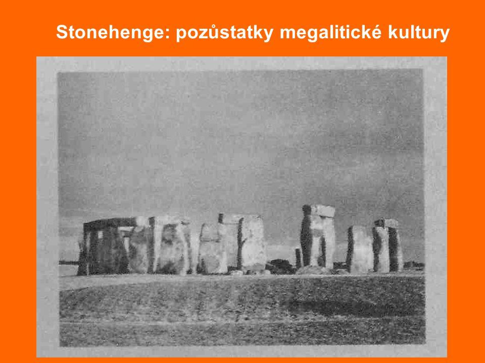 Stonehenge: pozůstatky megalitické kultury