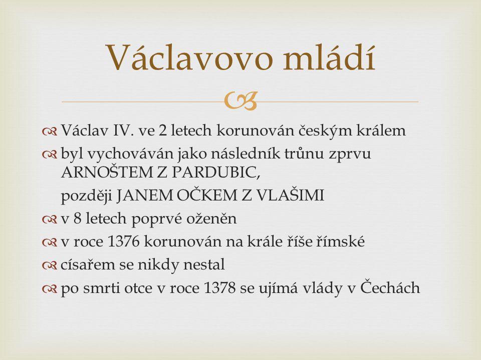   1380 - 82 – Evropa postižena silnou morovou epidemií  Václav vládne jako nerozhodný, nečinný, nedbalý  je známá jeho lovecká vášeň a vztah k alkoholu  spory s šlechtou vrcholí dvojnásobným zajetím  spory s církví vrcholí umučením vikáře JOHÁNKA Z POMUKU JOHÁNKA Z POMUKU Václav IV.