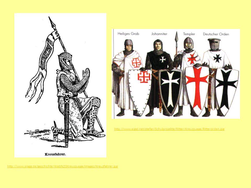 http://www.sragg.de/geschichte/Web%20Kreuzzuege/images/Kreuzfahrer.jpg http://www.eigel.net/stefan/Schulprojekte/Ritter/Kreuzzuege/Ritterorden.jpg