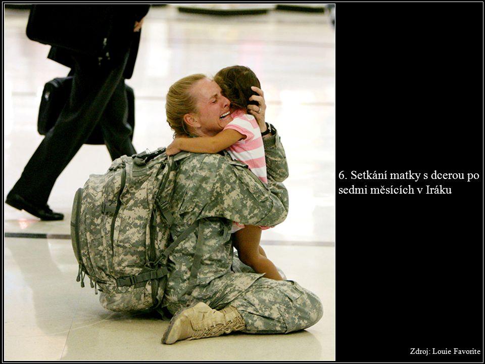 6. Setkání matky s dcerou po sedmi měsících v Iráku Zdroj: Louie Favorite
