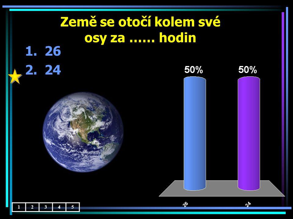 Této době říkáme ……. 1.astronomický den 2.astronomický noc 12345