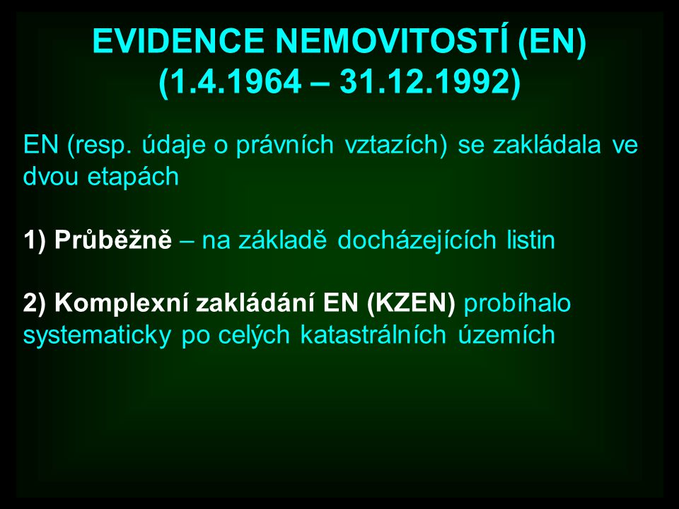 EVIDENCE NEMOVITOSTÍ (EN) (1.4.1964 – 31.12.1992) EN (resp.