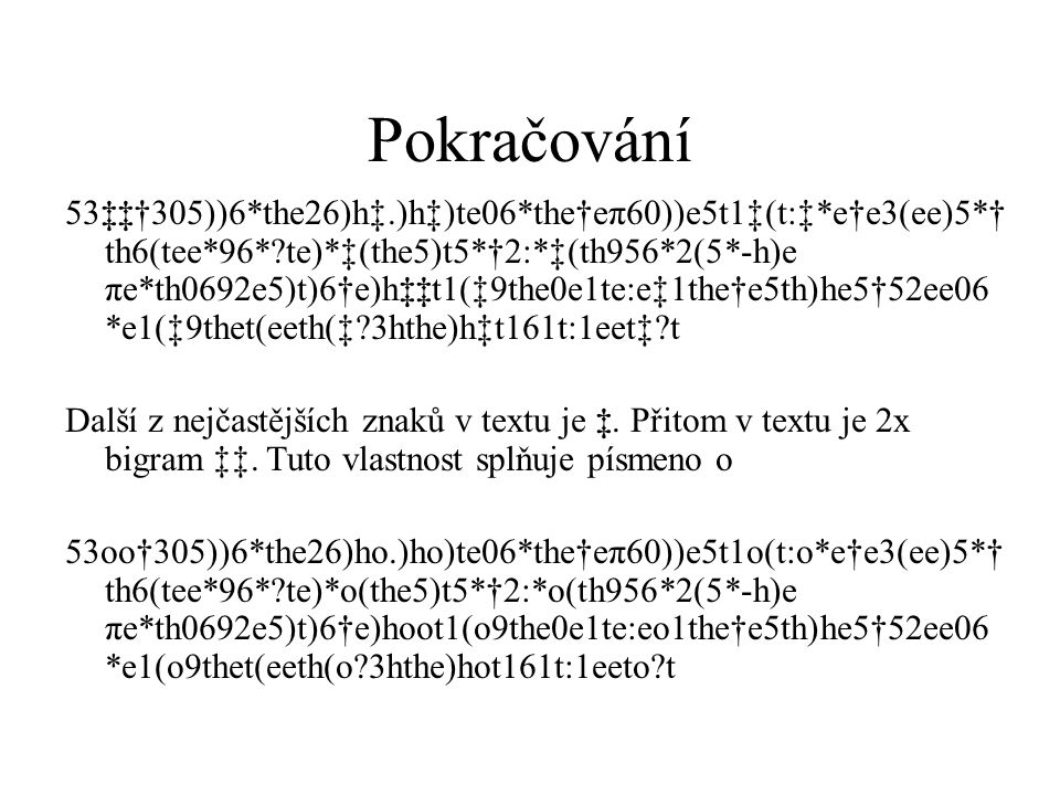 Pokračování 53‡‡†305))6*the26)h‡.)h‡)te06*the†eπ60))e5t1‡(t:‡*e†e3(ee)5*† th6(tee*96*?te)*‡(the5)t5*†2:*‡(th956*2(5*-h)e πe*th0692e5)t)6†e)h‡‡t1(‡9the