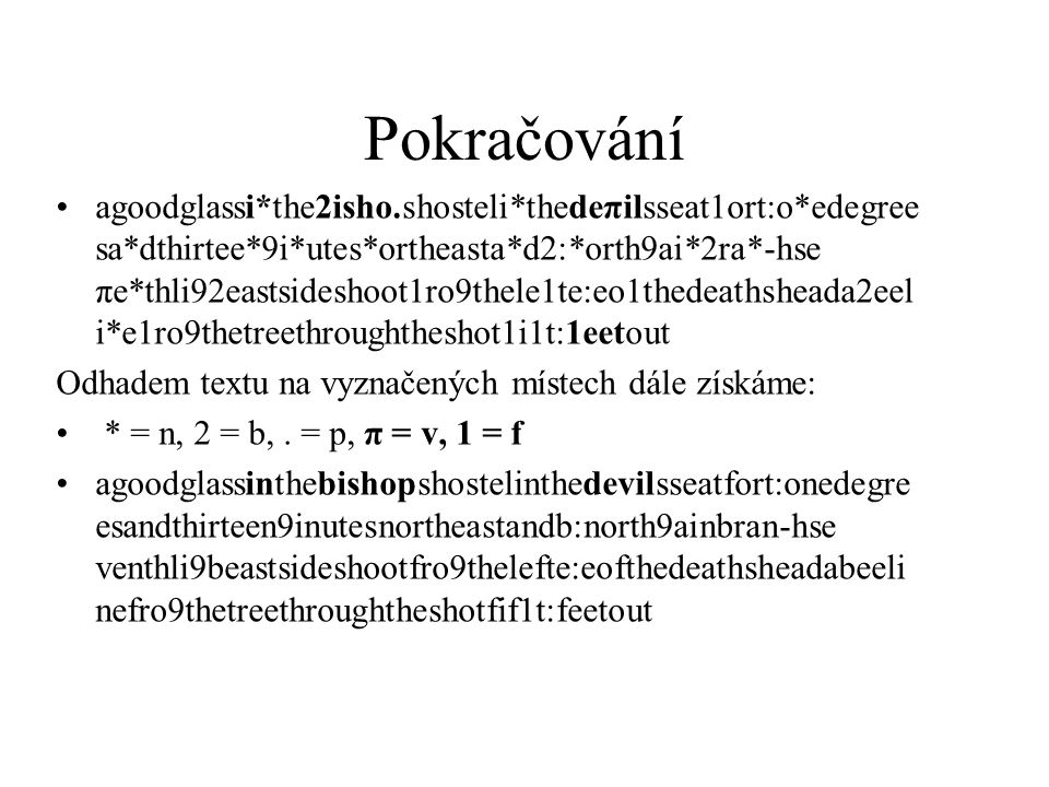 Pokračování agoodglassi*the2isho.shosteli*thedeπilsseat1ort:o*edegree sa*dthirtee*9i*utes*ortheasta*d2:*orth9ai*2ra*-hse πe*thli92eastsideshoot1ro9the