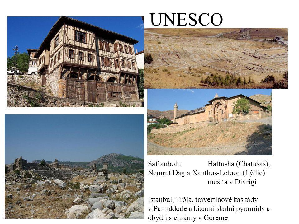 UNESCO SafranboluHattusha (Chatušaš), Nemrut Dag a Xanthos-Letoon (Lýdie) mešita v Divrigi Istanbul, Trója, travertinové kaskády v Pamukkale a bizarní