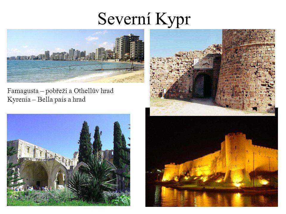 Severní Kypr Famagusta – pobřeží a Othellův hrad Kyrenia – Bella pais a hrad