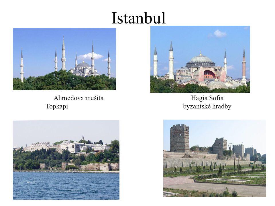 Istanbul Ahmedova mešitaHagia Sofia Topkapibyzantské hradby