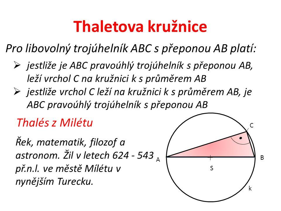 Thaletova kružnice α= 58° β= 42°55´γ= 17°35´