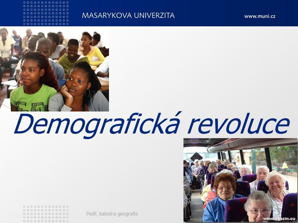 PedF, katedra geografie14 Demografická revoluce - fáze 4.