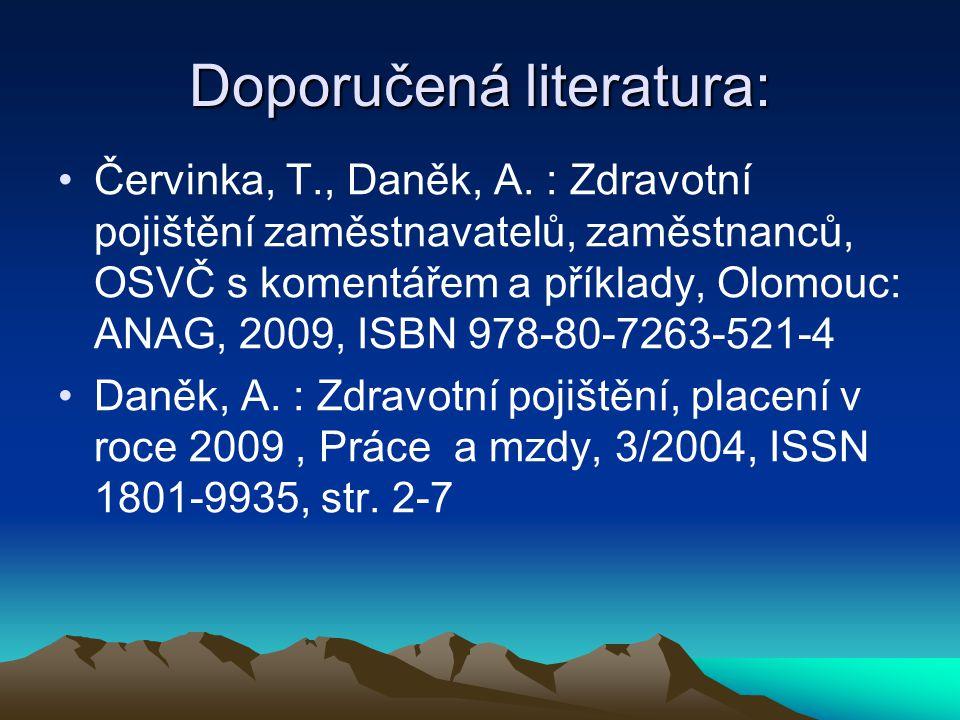 Doporučená literatura: Červinka, T., Daněk, A.