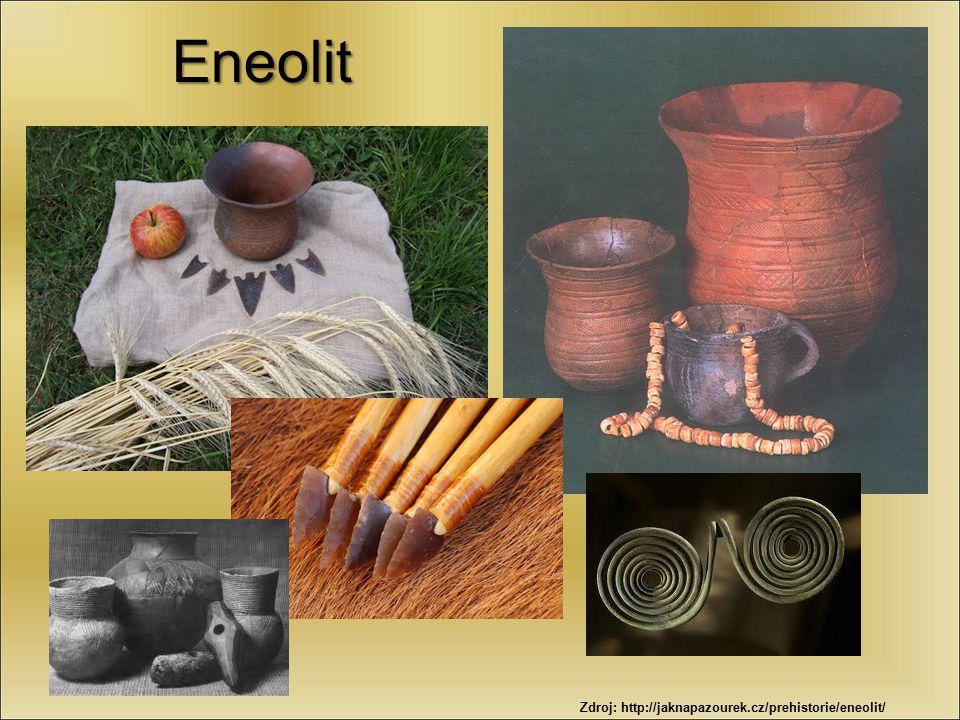 Eneolit Zdroj: http://jaknapazourek.cz/prehistorie/eneolit/