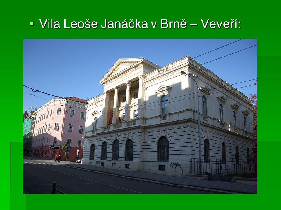  Vila Leoše Janáčka v Brně – Veveří: