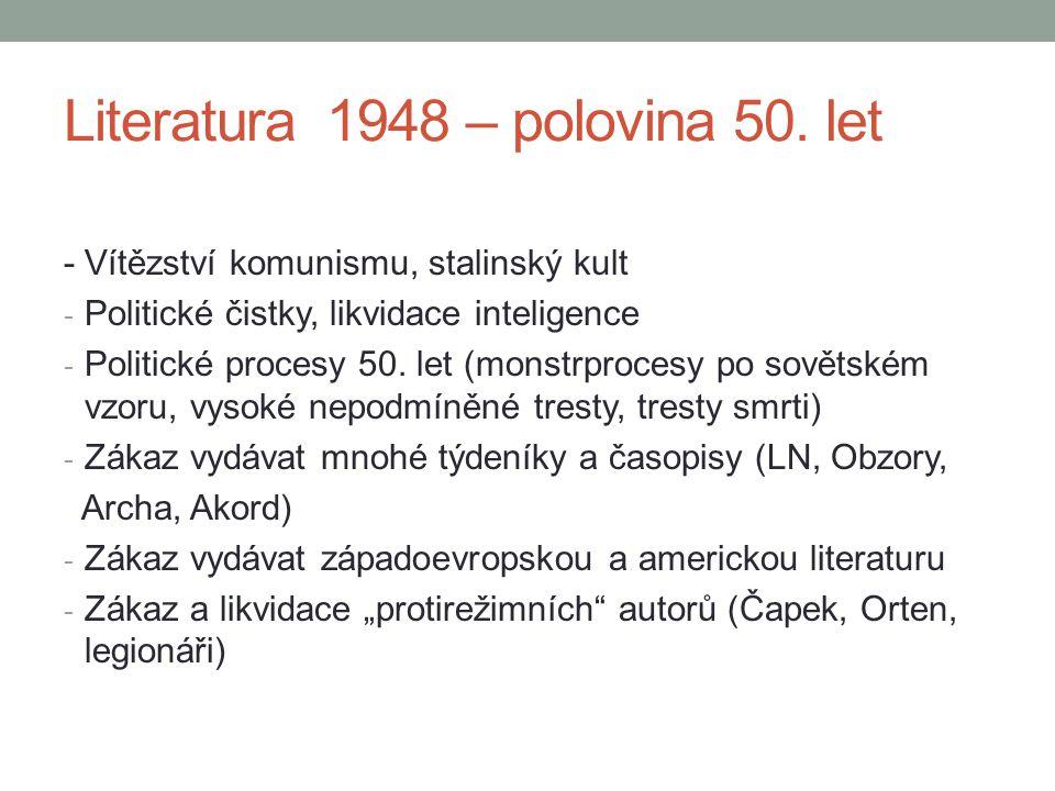 - Vítězství komunismu, stalinský kult - Politické čistky, likvidace inteligence - Politické procesy 50. let (monstrprocesy po sovětském vzoru, vysoké