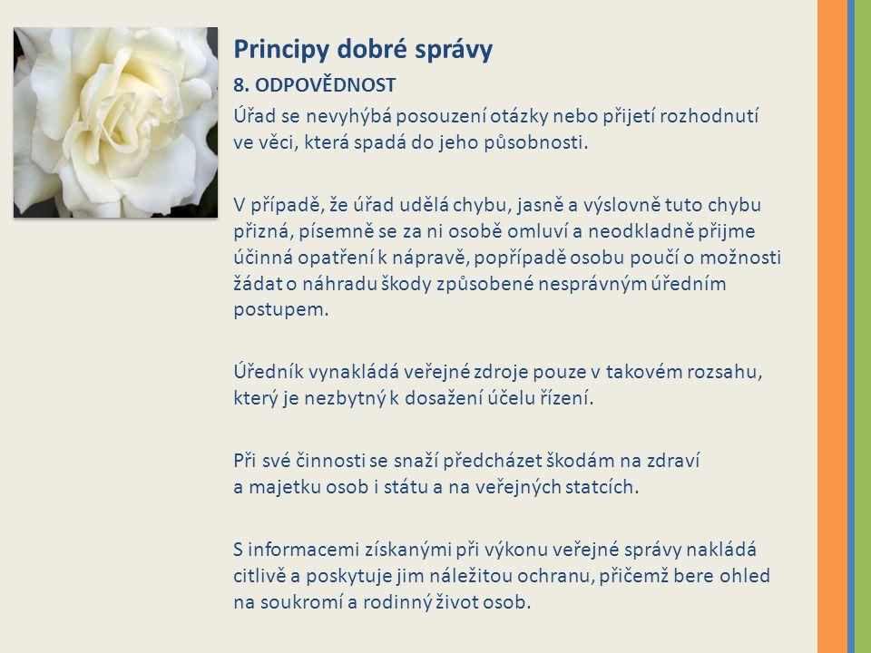 Principy dobré správy 8.