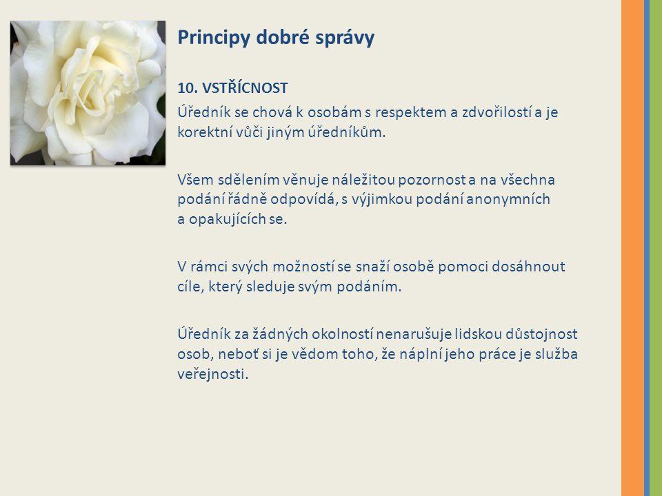 Principy dobré správy 10.