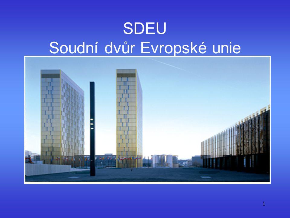 1 SDEU Soudní dvůr Evropské unie