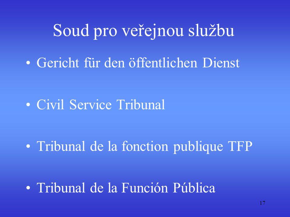 Soud pro veřejnou službu Gericht für den öffentlichen Dienst Civil Service Tribunal Tribunal de la fonction publique TFP Tribunal de la Función Públic