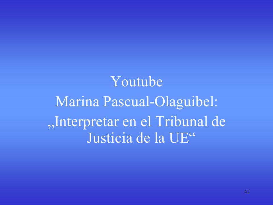 "42 Youtube Marina Pascual-Olaguibel: ""Interpretar en el Tribunal de Justicia de la UE"""
