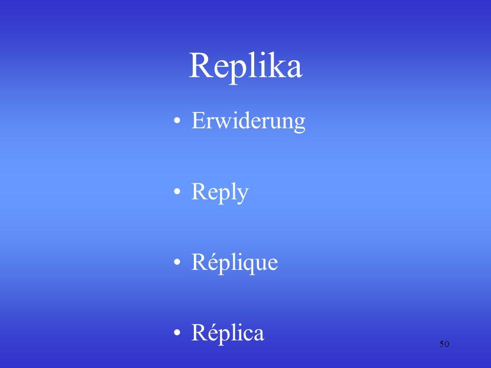 50 Replika Erwiderung Reply Réplique Réplica