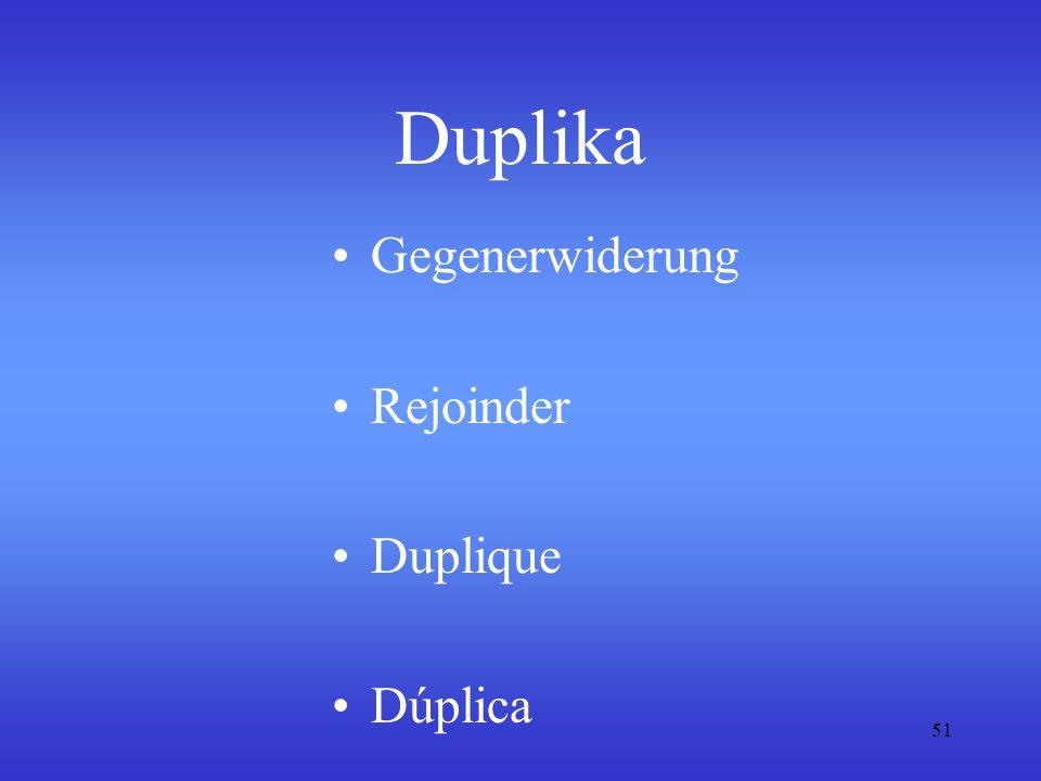 51 Duplika Gegenerwiderung Rejoinder Duplique Dúplica
