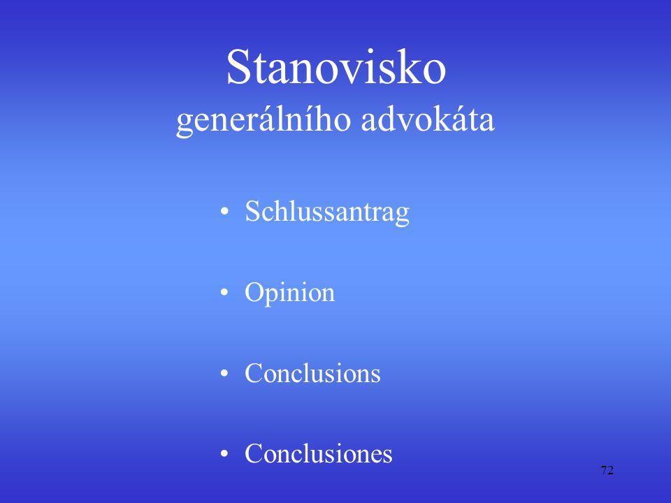 72 Stanovisko generálního advokáta Schlussantrag Opinion Conclusions Conclusiones