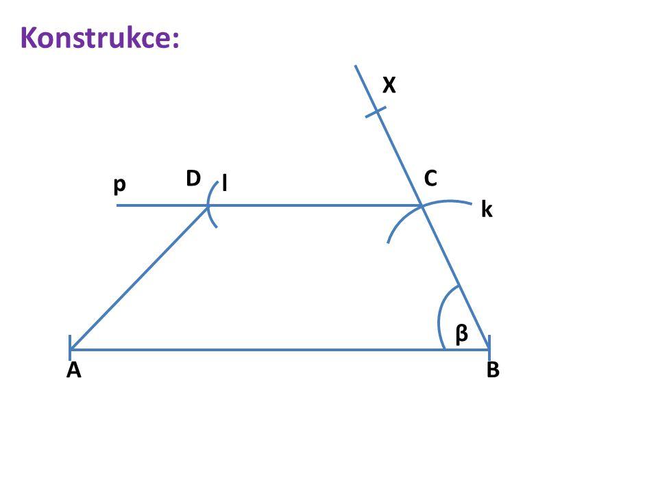 Konstrukce: β X k C pl D AB
