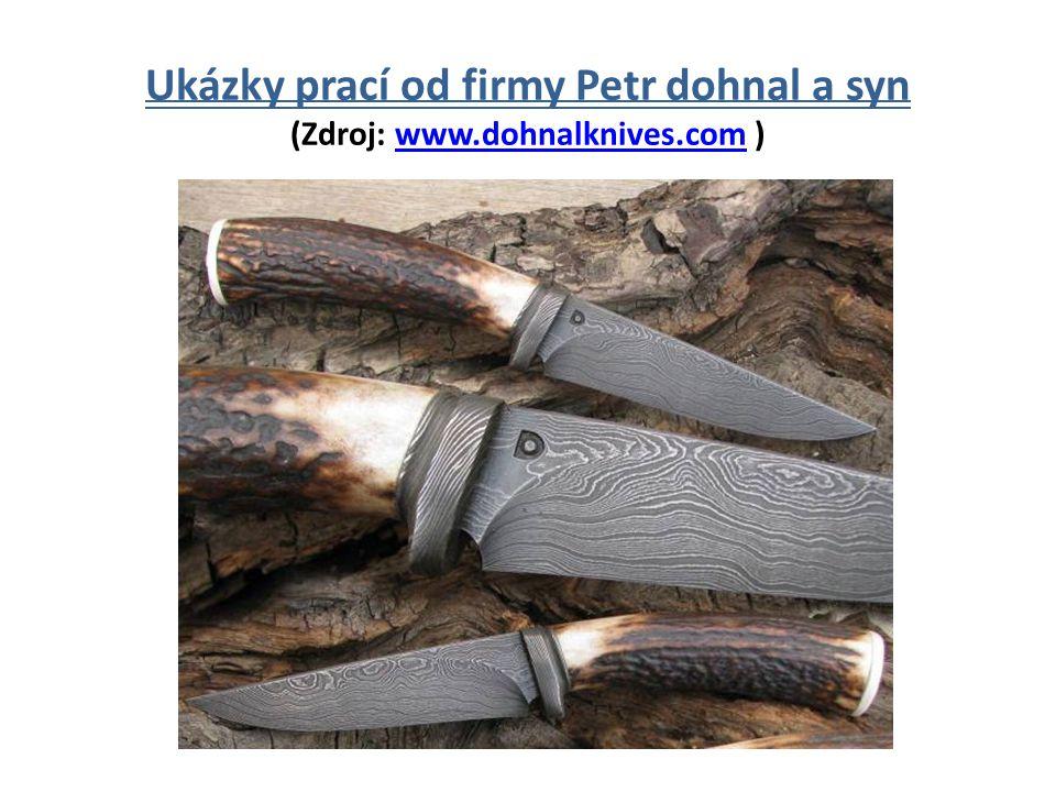 Ukázky prací Pavla Ševečka (Zdroj: www.sevaknives.cz )www.sevaknives.cz