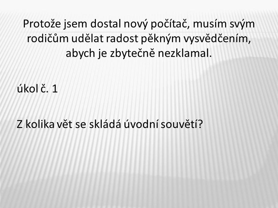 6.počítač – předmět, 4.pád pěkným – přívlastek shodný je – předmět, 4.