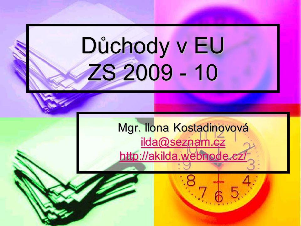 Důchody v EU ZS 2009 - 10 Mgr.