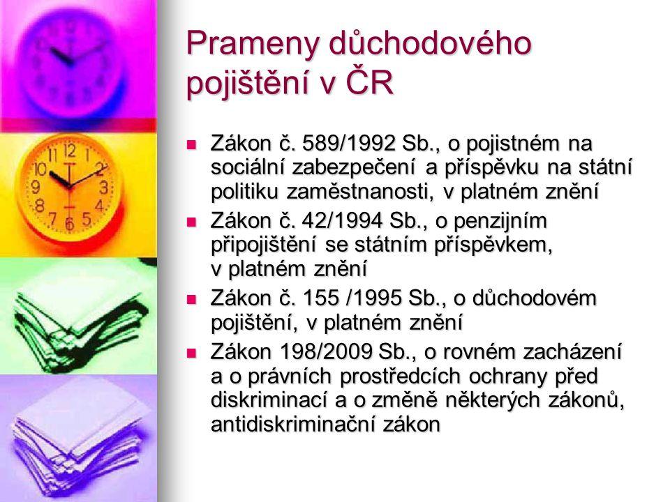 Prameny důchodového pojištění v ČR Zákon č.